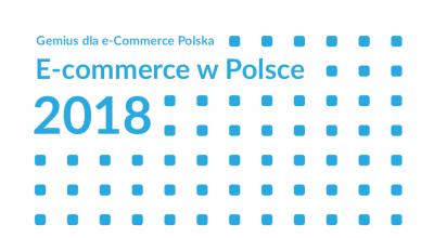 eCommerce w Polsce 2018 – raport Gemius