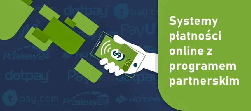 Systemy płatności online z Programem Partnerskim – które posiadają?