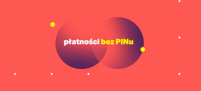 Płatności bez PINu do 100 PLN jeszcze w tym tygodniu!