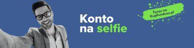 Konto na selfie – takiego jeszcze nie było w tym kraju!